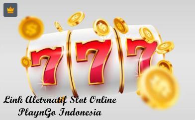 Link Aletrnatif Slot Online PlaynGo Indonesia